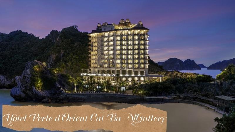 Hôtel Perle d'Orient Cat Ba MGallery